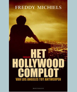 Freddy Michiels - Het Hollywood Complot (2004)